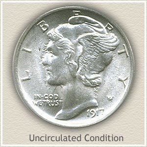 1917 Dime Uncirculated Condition