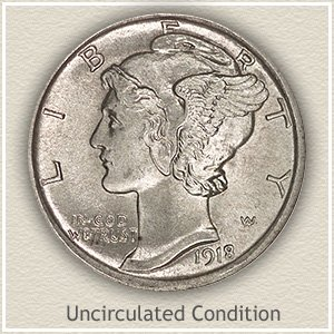 1918 Dime Uncirculated Condition