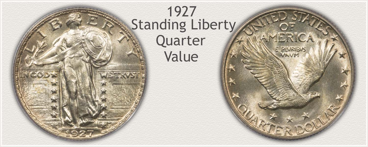 1927 Quarter - Standing Liberty Series - Obverse and Reverse View