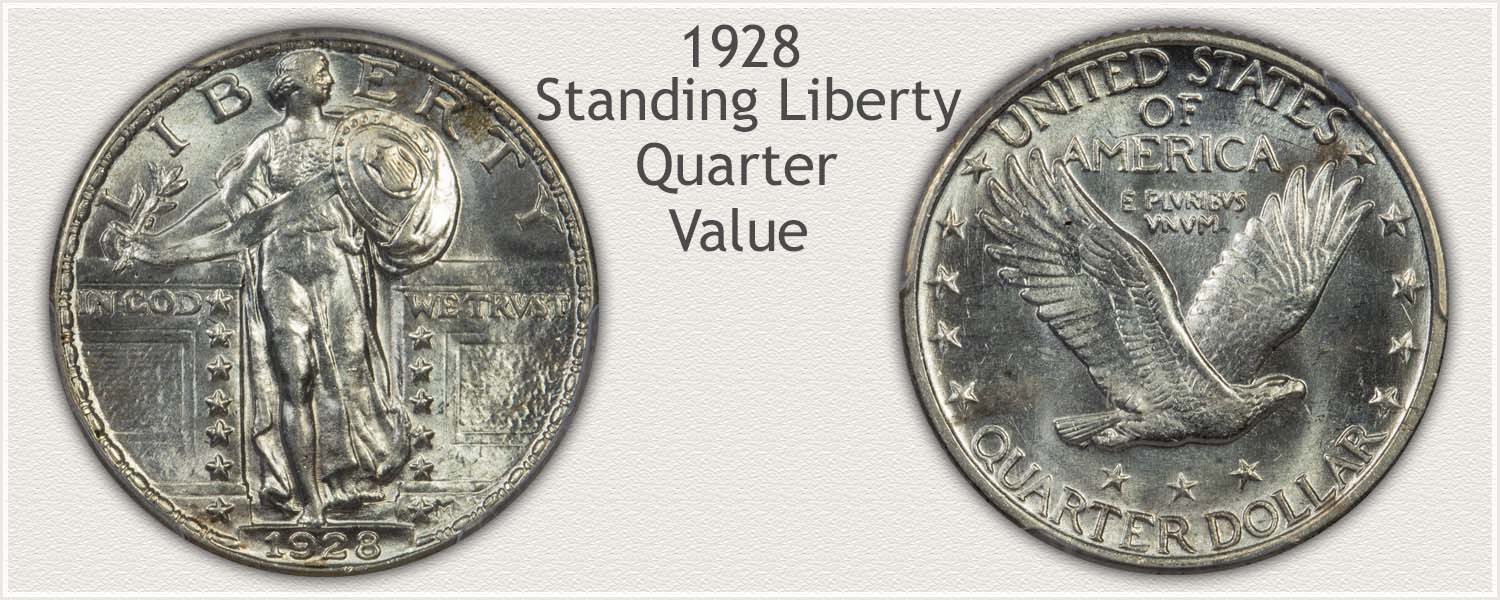 1928 Quarter - Standing Liberty Series - Obverse and Reverse View