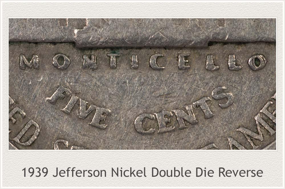 1939 Jefferson Nickel Double Monticello Error