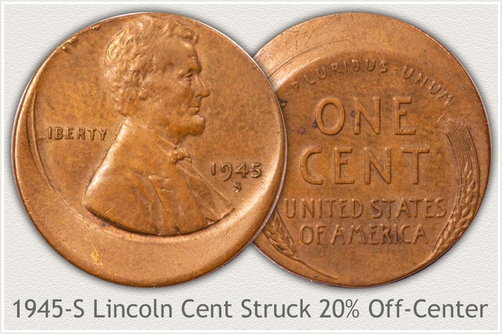 1945-S Cent Error - Struck Off-Center