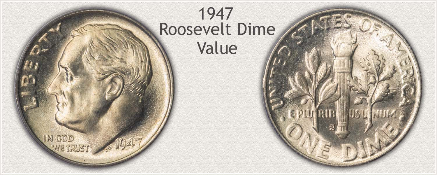 1947 Roosevelt Dime - Obverse and Reverse