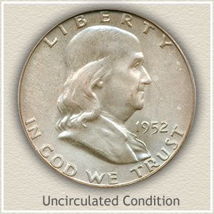 1952 Franklin Half Dollar Uncirculated Condition