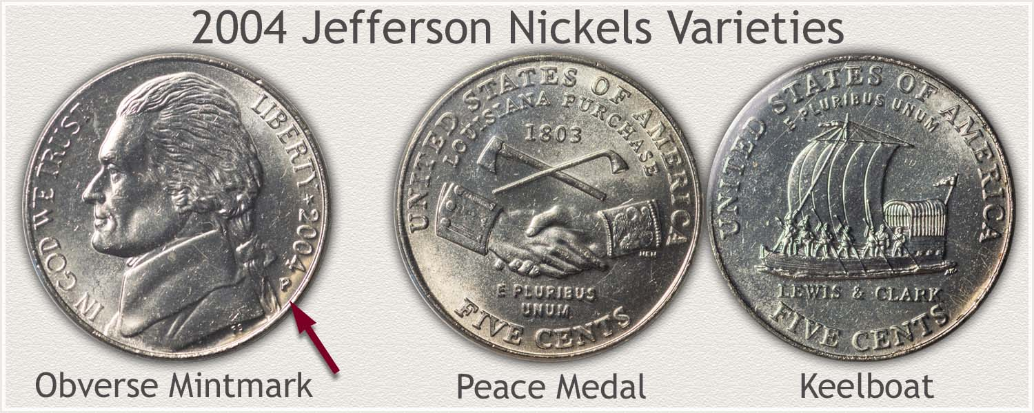 2004 Jefferson Nickel Varieties: Peace Medal and Keelboat