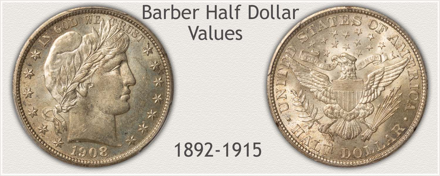 Barber Half Dollar in High Grade and Value
