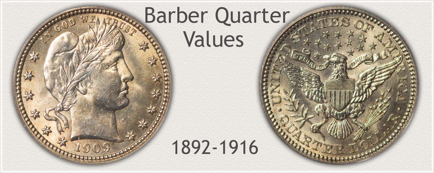 Barber Quarter Minted 1892 to 1916