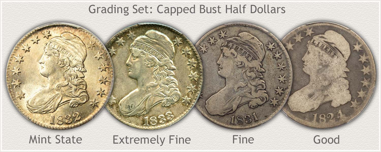 Grade Set Capped Bust Half Dollar Mint State, Extremely Fine, Fine, and Good Grades