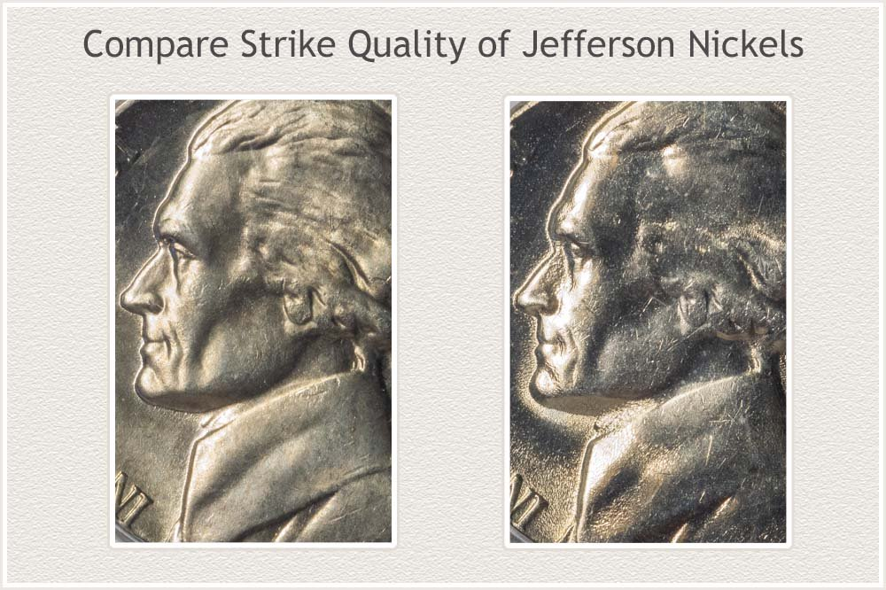 Close-Up Strike 1962 and 1964 Jefferson Nickels