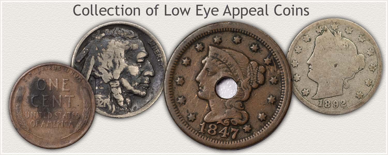 Low Eye Appealing Coins