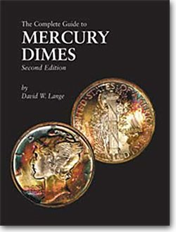 The Complete Guide to Mercury Dimes