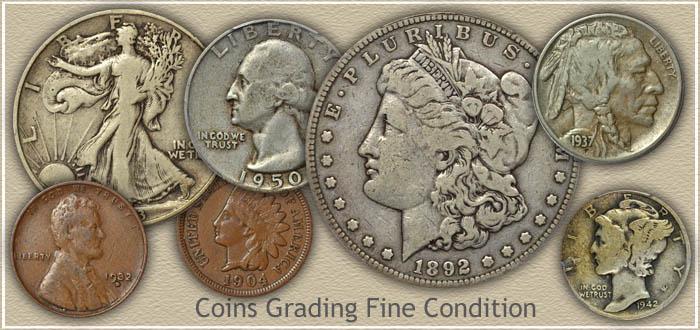 Coins Graded Fine Condition