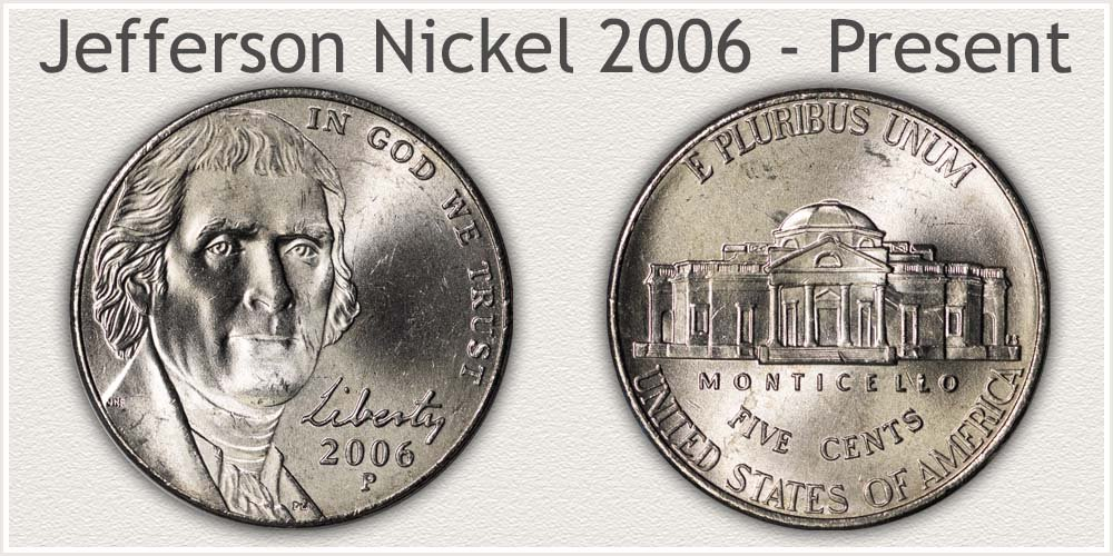 Jefferson Nickel Variety Minted 2006 to Current