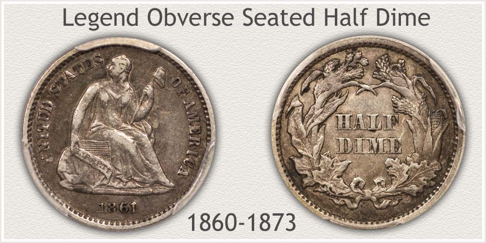 Obverse and Reverse of the Legend Obverse Seated Half Dime Variety