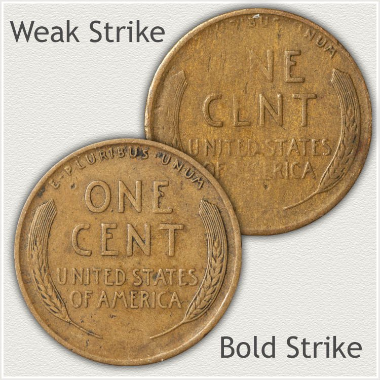 Strong Strike and Weak Strike Wheat Cents
