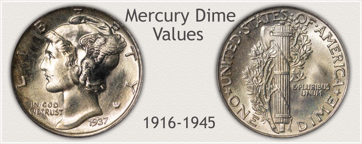 Mercury Dime Minted 1916 to 1945