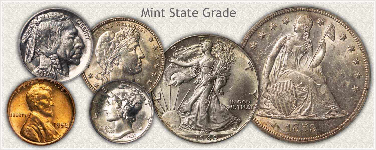Mint State Grade Coins