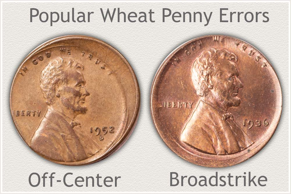 1952-D Off-Center Strike and 1936 Broadstrike Wheat Cents