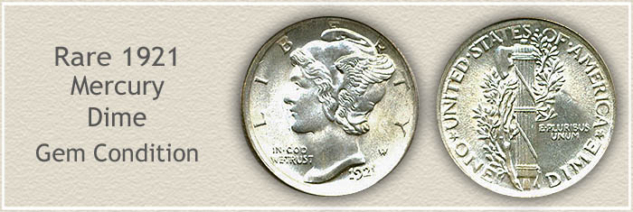 Rare 1921 Mercury Dime