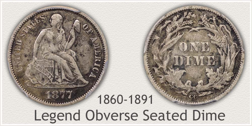 Obverse and Reverse of the Legend Obverse Seated Dime Variety