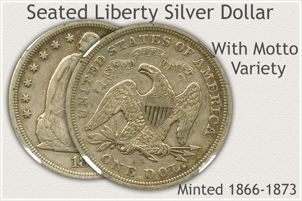 With Motto Variety Seated Liberty Silver Dollar