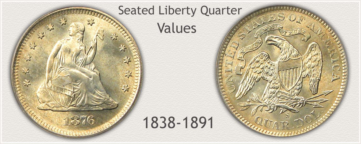 Seated Liberty Quarter Series 1838 to 1891