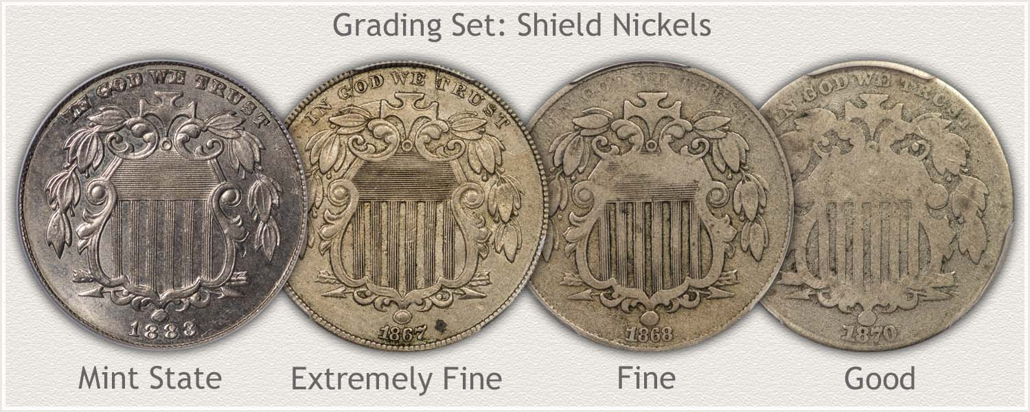 Grading Set of Shield Nickels: Images of Mint State, Extremely Fine, Fine, and Good Grades