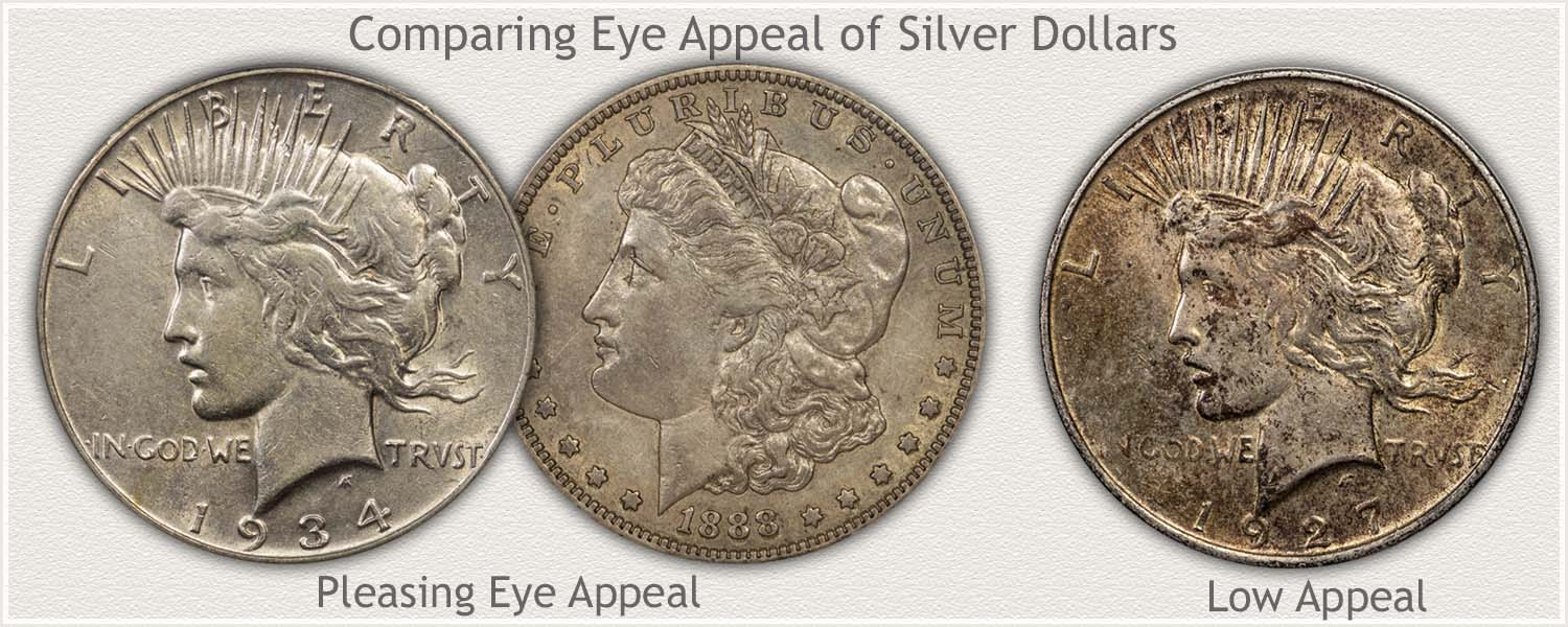 Eye Appealing Silver Dollars and Low Eye Appeal Example