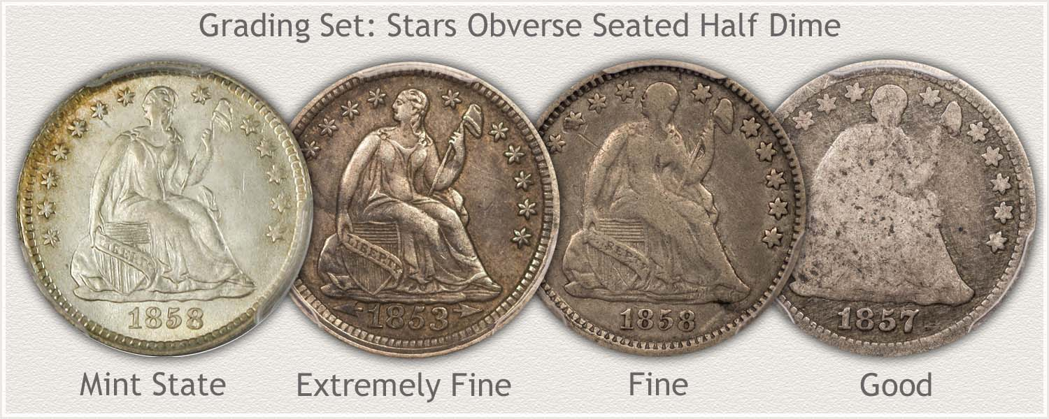 Stars Obverse Seated Half Dimes in Grades: Mint State, Extremely Fine, Fine, and Good