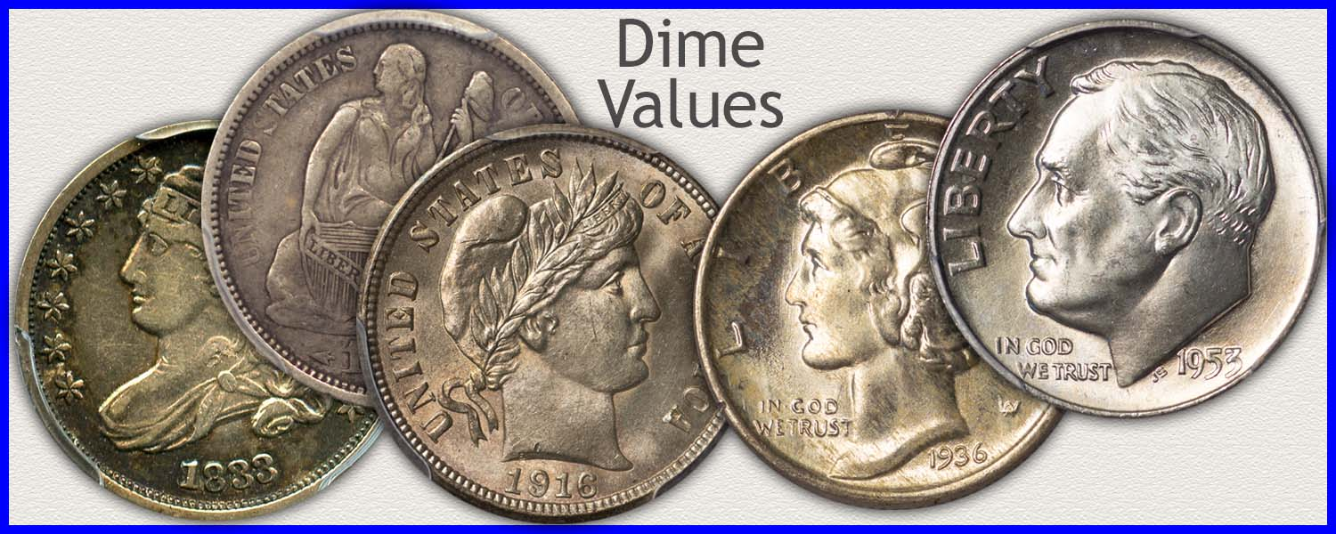Go to...  Dime Values for Bust, Seated Liberty, Barber and Roosevelt Dimes