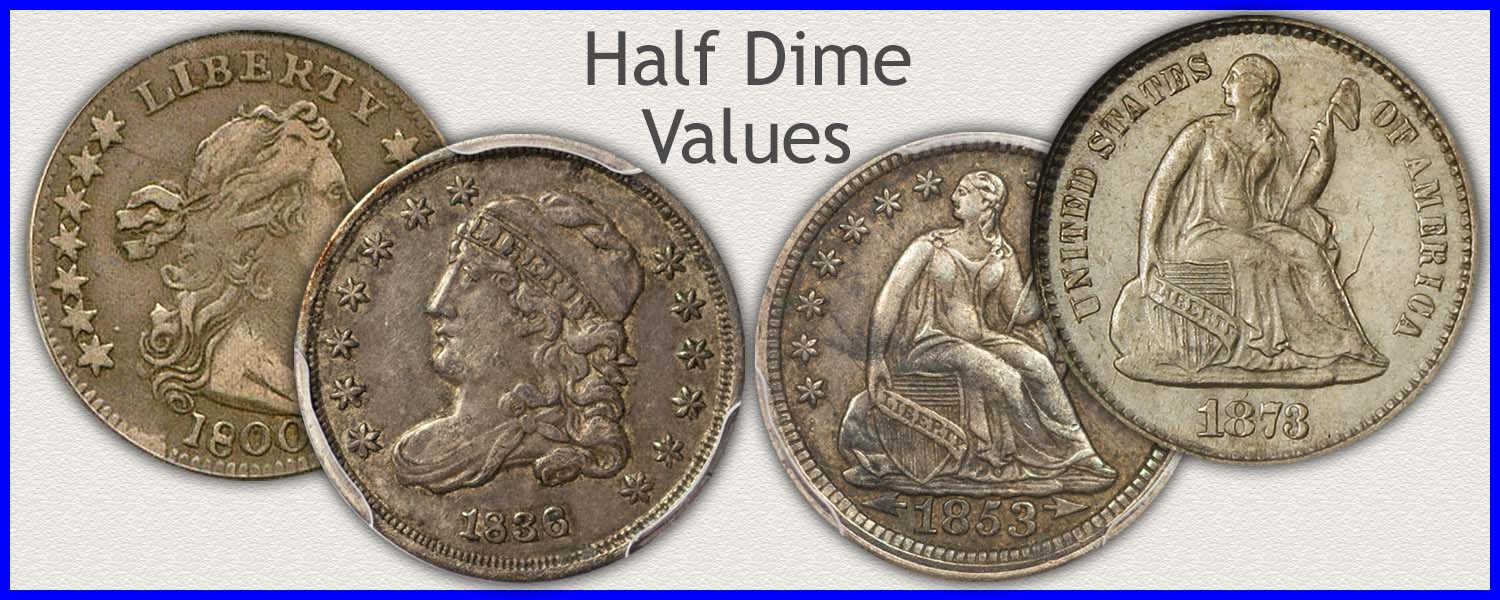 Visit...  Half Dime Value of Bust and Seated Half Dimes