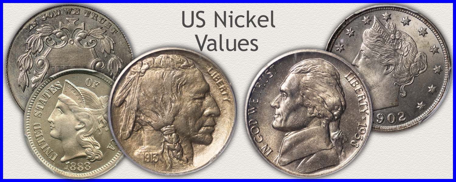 Go to...  Three Cent Nickels, Shield, Liberty, Buffalo and Jefferson Nickel Values
