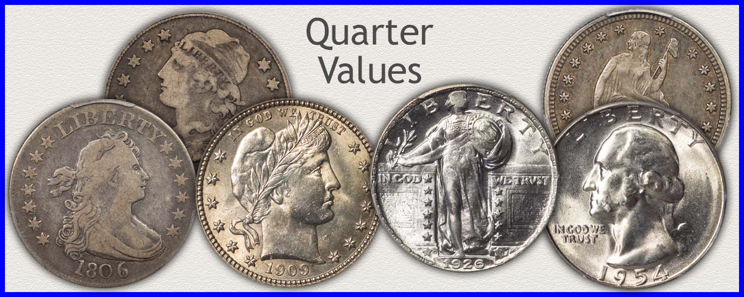 Quarter Values Listed...  Coin Value Guide to Bust, Seated Liberty, Barber, Standing Liberty and Washington Quarters Value