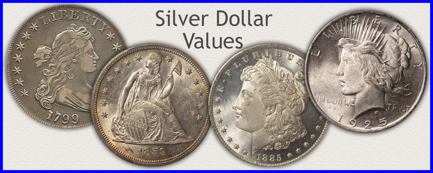 Go to...  Silver Dollar Values for Seated Liberty, Morgan and Peace Silver Dollars