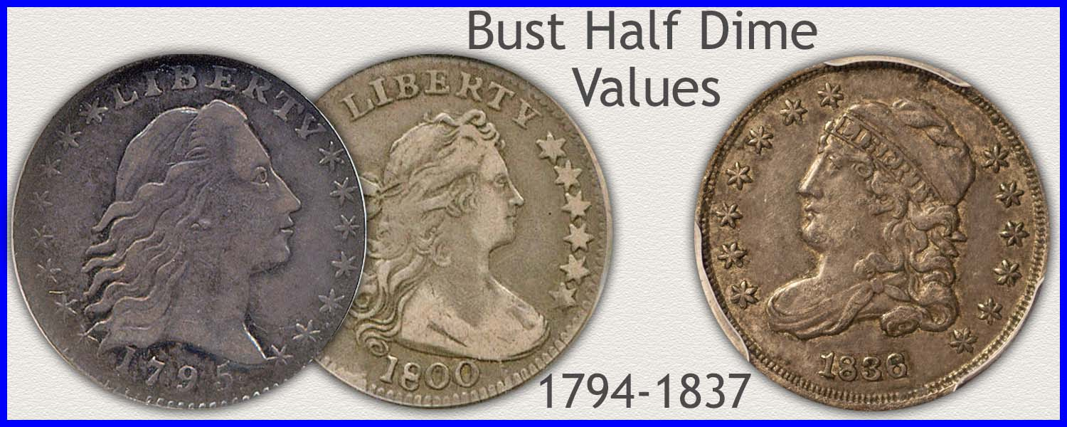 Picture of Bust Half Dimes Minted 1794 to 1837