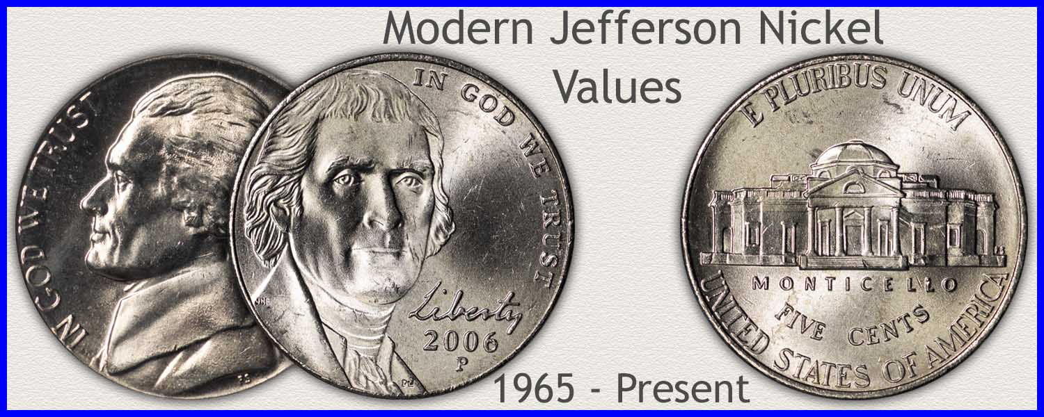 Visit...  Modern Jefferson Nickel Values