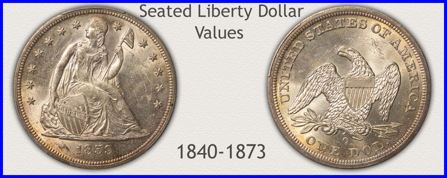 Picture of a Seated Liberty Dollar Minted 1840 to 1873