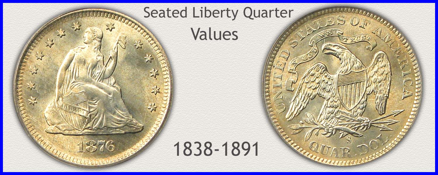 Visit...  Seated Liberty Quarter Values