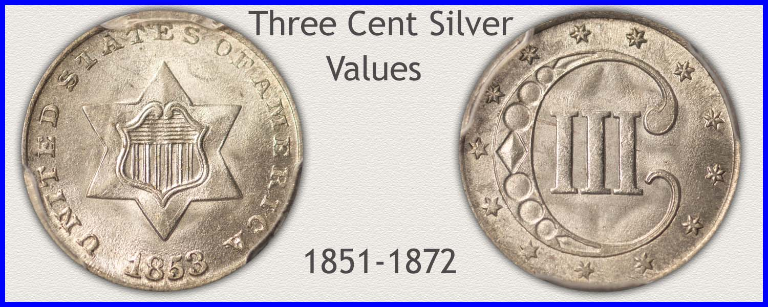 Picture of Three Cent Silver Minted 1851 to 1872